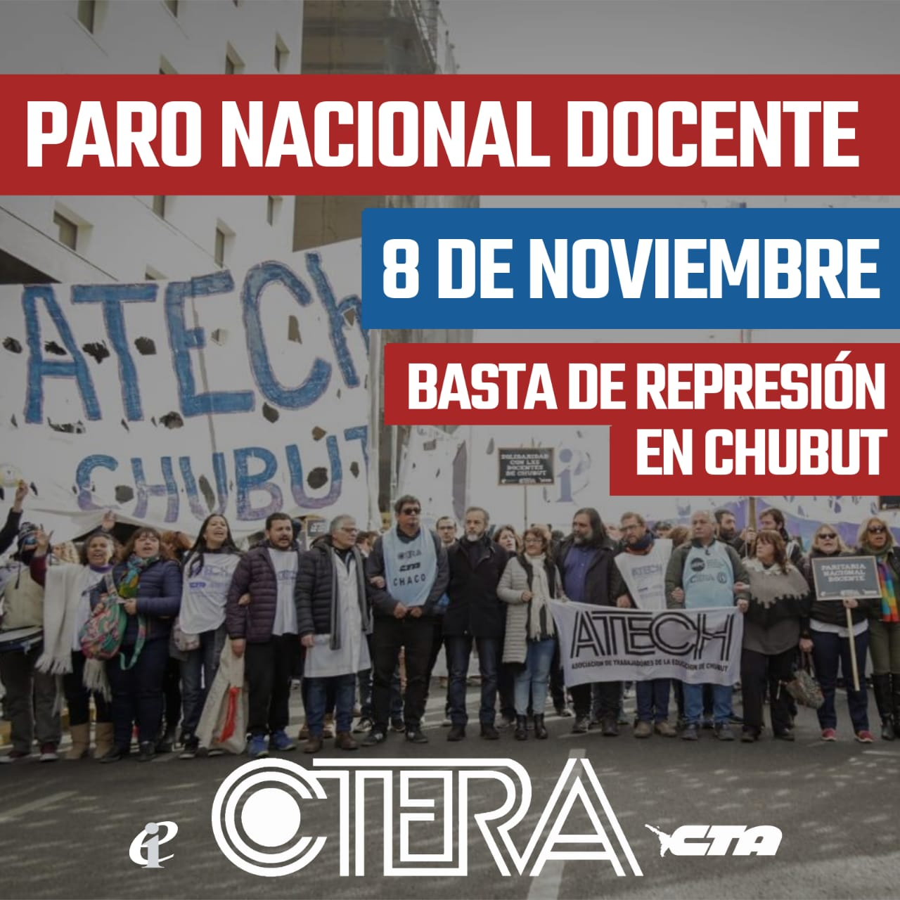 CTERA CONVOCA A PARO NACIONAL DOCENTE: VIERNES 8 DE NOVIEMBRE 2019.